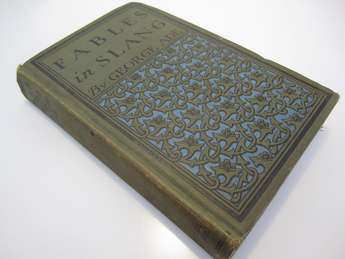 """photo of an early edition of the book """"Fables in Slang"""""""