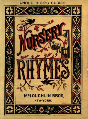 "A book cover. The Book is titled ""Nursery Rhymes."""