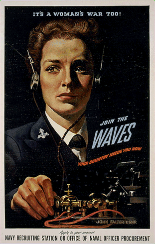 """Naval recruitment poster: a painting of an urgently serious female telegraph operator in a 40s Navy uniform against a black backdrop. The poster reads """"It's a woman's war too! Join the WAVES. Your country needs you now."""" The caption reads """"Navy recruiting station or office of naval officer procurement."""" The poster is signed """"John Falter USNR""""."""