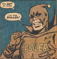"""cartoon of a brown–masked superhero saying """"You got it, kids"""" and """"I'm the spoiler!"""""""