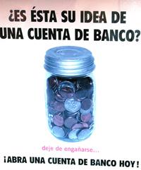 "A bank that is in Spanish: ""Abra una cuentsa de banco hoy!"""