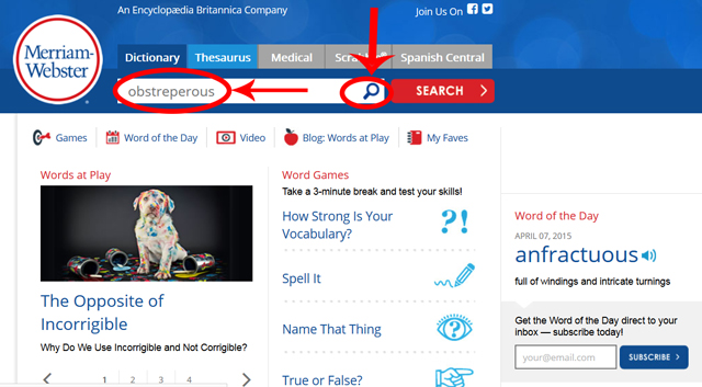 """Merriam Webster's homepage, with """"obstreperous"""" entered in the search bar, circled along with the search button"""